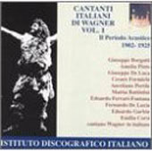 Italian Singers of Wagner - The Acoustic Period 1920-1925
