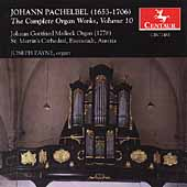 Pachelbel: The Complete Organ Works Vol 10 / Joseph Payne