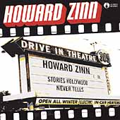 Howard Zinn: Stories Hollywood Never Tells