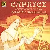 Caprice - French Music for Harp / Susann McDonald