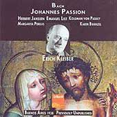 Bach: St. John Passion / Kleiber, Janssen, List, et al