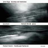 Locations - Cage: Sonatas and Interludes;  Henck: Fantasien