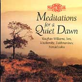 Meditations for a Quiet Dawn - Vaughan Williams, Ives, et al