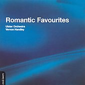 Romantic Favourites / Vernon Handley, Ulster Orchestra