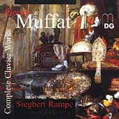 Muffat: Complete Clavier Works / Siegbert Rampe