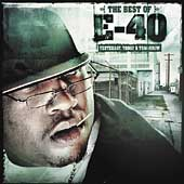E-40 (Rap): Best of E-40: Yesterday, Today & Tomorrow [Edited]
