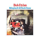 Bob Dylan: Bringing It All Back Home [Remastered] [Remaster]