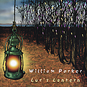 William Parker (Bass): Luc's Lantern
