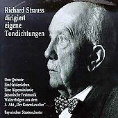 Richard Strauss dirigiert eigene Tondichtungen