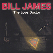 Bill James (Austin): The Love Doctor *
