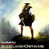 Smithfield Fair: Scotland Owns Me