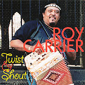 Roy Carrier: Twist and Shout