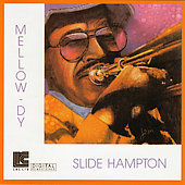 Slide Hampton: Mellow-Dy