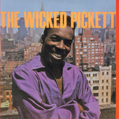 Wilson Pickett: The Wicked Pickett