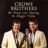 Crowe Brothers: The Winds Are Blowing