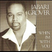 Jabari Grover: When I'm with You