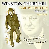 Winston Churchill: Wartime Speeches, Vol. 1: 1937-1940