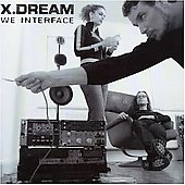 X Dream: We Interface *