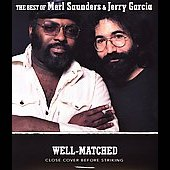 Merl Saunders: Well-Matched: The Best of Merl Saunders & Jerry Garcia [Digipak]