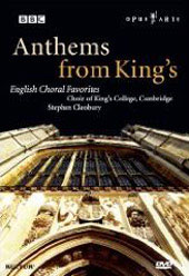 Anthems for King's - English Choral Favorites / Cleobury, King's College Choir [DVD]