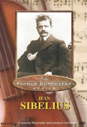 The Famous Composer Series: Jean Sibelius [DVD]