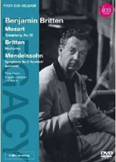 Legacy: Benjamin Britten conducts - Mozart: Sym. 40; Mendelssohn: Sym. 3 (extract); Britten: Nocturne, Op. 60 / Peter Pears, tenor; English CO [DVD]