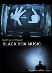Simon Steen Andersen: Black Box Music; Run Time Error and documentary / Oslo Sinfonietta [DVD]