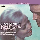 Stan Kenton: Sophisticated Approach [Remaster]