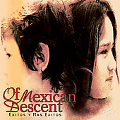 Of Mexican Descent: Exitos y Mas Exitos [Deluxe Edition] [Bonus Tracks]