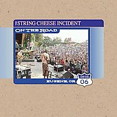 The String Cheese Incident: On the Road: 08-6-06 Eugene, OR