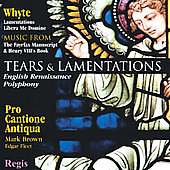Tears & Lamentations / Pro Cantione Antiqua