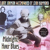 Larry Johnson (Blues): Midnight Hour Blues