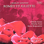Gounod: Romeo et Juliette / Stapleton, Kraus, et al