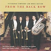 From the Back Row - Dubensky, Bach, et al / Pittsburgh Symphony Low Brass