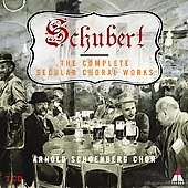 Schubert - Complete Secular Choral Works / Ortner, Lippert, Schiff, Moser, Staier, et al