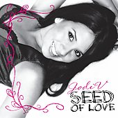 Jodi V.: Seed of Love