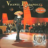 Vicente Fern&#225;ndez: Primera Fila