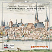 Chorale Concertos & Chorale Variations - Selle, Schop, Scheidemann, Dowland / Eckert, Winter, et al