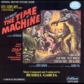 Russell Garcia (Composer): The Time Machine [Original Motion Picture Score]