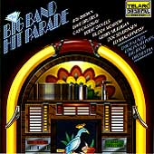 Erich Kunzel (Conductor): Big Band Hit Parade