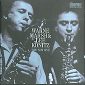 Lee Konitz/Warne Marsh: Two Not One [Box]
