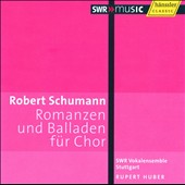 Schumann: Romances & Ballads For A Cappella Choir