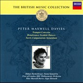Peter Maxwell Davies: Trumpet Concerto; Renaissance Scottish Dances
