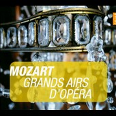 Mozart: Great Operatic Arias