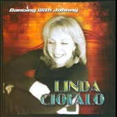 Linda Ciofalo: Dancing with Johnny *