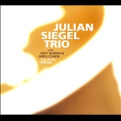 Julian Siegel/Julian Siegel Trio: Live At the Vortex [Digipak] *