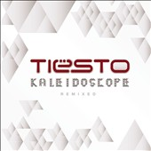 Tiësto: Kaleidoscope Remixed