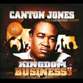 Cajo Records/Canton Jones: Kingdom Business, Pt. 3 [Digipak]