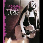 Miranda Lambert: Revolution: Live by Candlelight