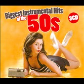 Various Artists: Biggest Instrumental Hits of the 50s